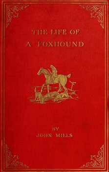 The Life of a Foxhound, John Mills