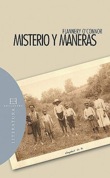 Misterio y maneras, Mary Flannery O'Connor