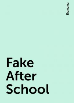 Fake After School, Kururu