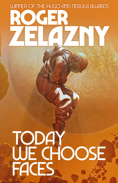 Today We Choose Faces, Roger Zelazny