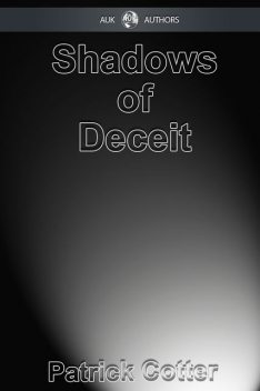 Shadows of Deceit, Patrick Cotter