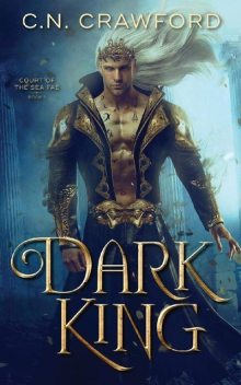 01. Dark King – C.N Crawford, Goddesses of Reading