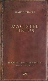 Magister Tinius, Klaus Seehafer