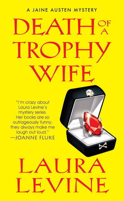 Death of a Trophy Wife, Laura Levine