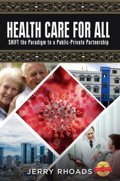 HEALTH CARE FOR ALL, Jerry Rhoads