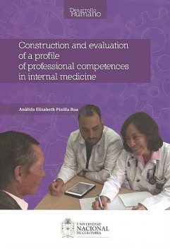 Construction and evaluation of a profile of professional competences in internal medicine, Análida Elisabeth Pinilla Roa