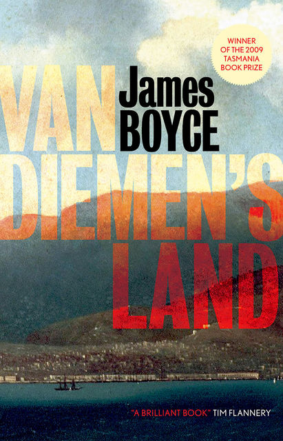 Van Diemen's Land, James Boyce