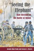 """""""Seeing the Elephant"""", Frank Joseph, George A.Reaves"""