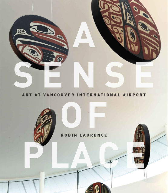 A Sense of Place, Robin Laurence