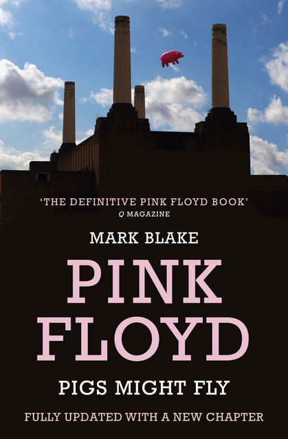 Pigs Might Fly, Mark Blake