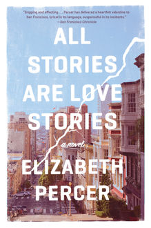 All Stories Are Love Stories, Elizabeth Percer