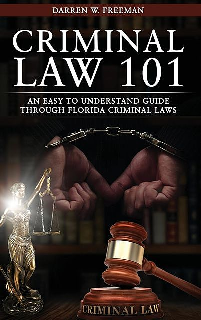 Criminal Law 101, Darren Freeman