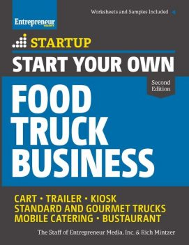Start Your Own Food Truck Business, Rich Mintzer