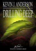 Drilling Deep, Kevin Anderson