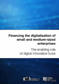 Financing the digitalisation of small and medium-sized enterprises, Alberto Casorati, Arnold Verbeek