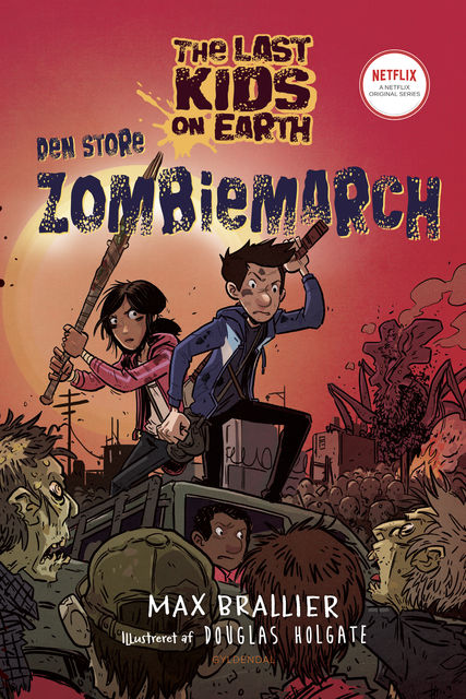 The Last Kids on Earth 2 – Den store zombiemarch, Max Brallier