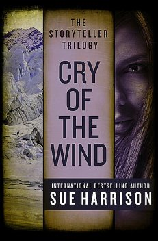 Cry of the Wind, Sue Harrison