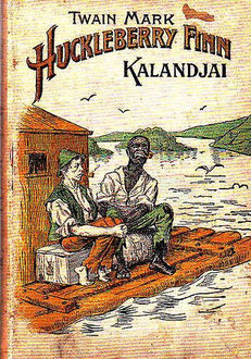 Huckleberry Finn kalandjai, Mark Twain