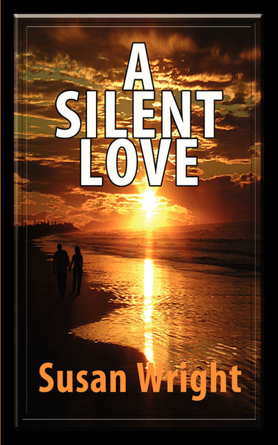 A Silent Love, Susan Wright