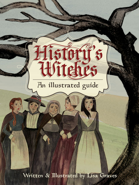 History's Witches, Lisa Graves