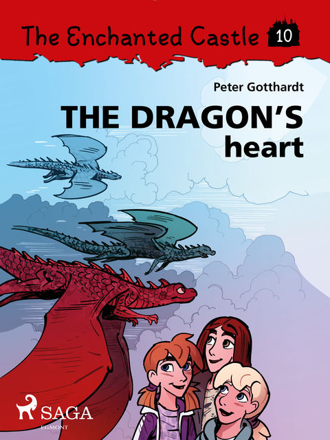 The Enchanted Castle 10 – The Dragon s Heart, Peter Gotthardt