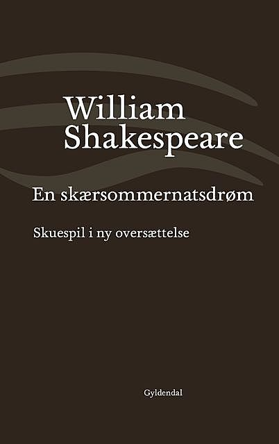 En skærsommernatsdrøm, William Shakespeare