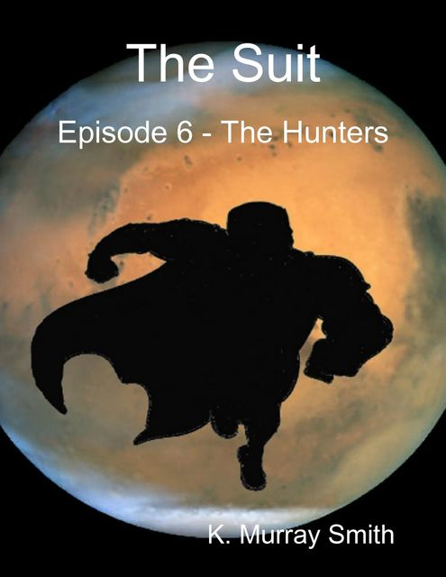 The Suit - Episode 6, K. Murray Smith