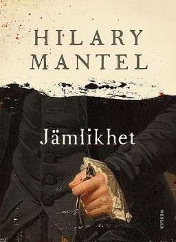 Jämlikhet, Hilary Mantel