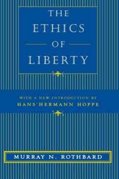 The Ethics of Liberty, Murray Rothbard