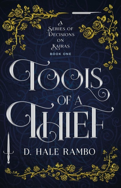 Tools of a Thief, D. Hale Rambo