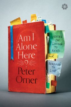 Am I Alone Here, Peter Orner