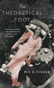 The Theoretical Foot, M.F. K. Fisher