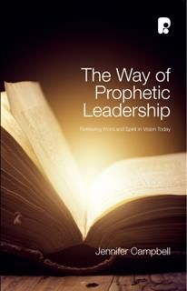 Way of Prophetic Leadership, Jennifer Campbell