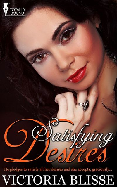 Satisfying Desires, Victoria Blisse