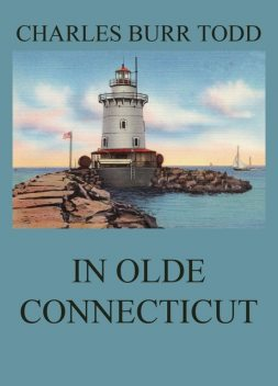 In Olde Connecticut, Charles Todd