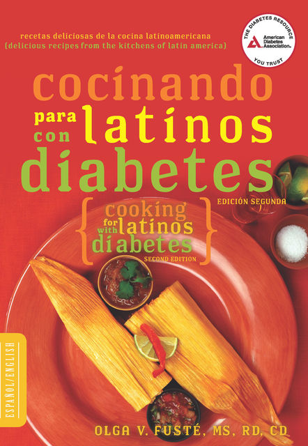 Cocinando para Latinos con Diabetes (Cooking for Latinos with Diabetes), Olga Fusté
