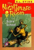 The Nightmare Room #11: Scare School, R.L.Stine