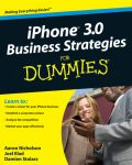 iPhone 3.0 Business Strategies For Dummies, Joel Elad, Aaron Nicholson, Damien Stolarz