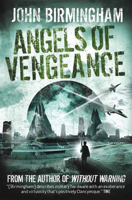 Without Warning – Angels of Vengeance, John Birmingham