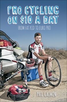 Pro Cycling on $10 a Day, Phil Gaimon