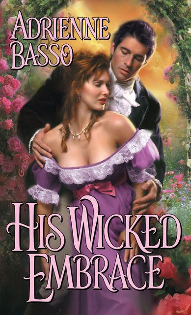 His Wicked Embrace, Adrienne Basso