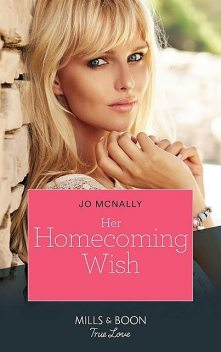 Her Homecoming Wish, Jo McNally