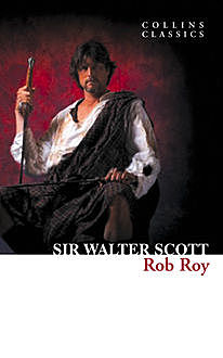Rob Roy, Walter Scott