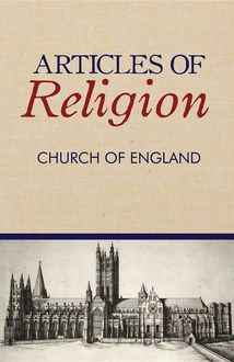 Articles of Religion, Church Of England