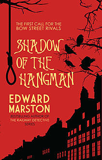 Shadow of the Hangman, Edward Marston