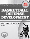 Basketball Defense Development, Walter Carvalho