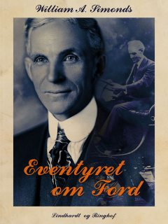 Eventyret om Ford, William A Simonds