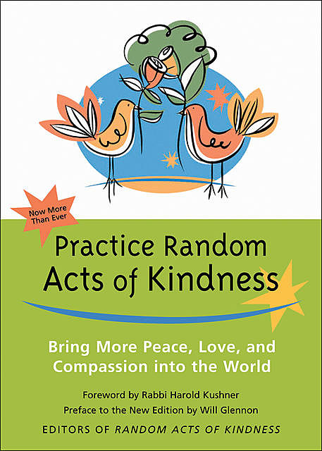 Practice Random Acts of Kindness, Will Glennon
