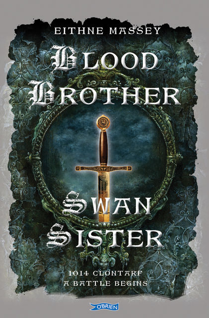 Blood Brother, Swan Sister, Eithne Massey