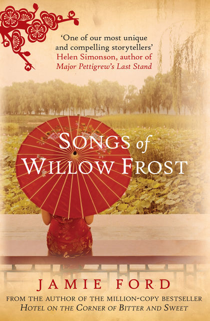 Songs of Willow Frost, Jamie Ford